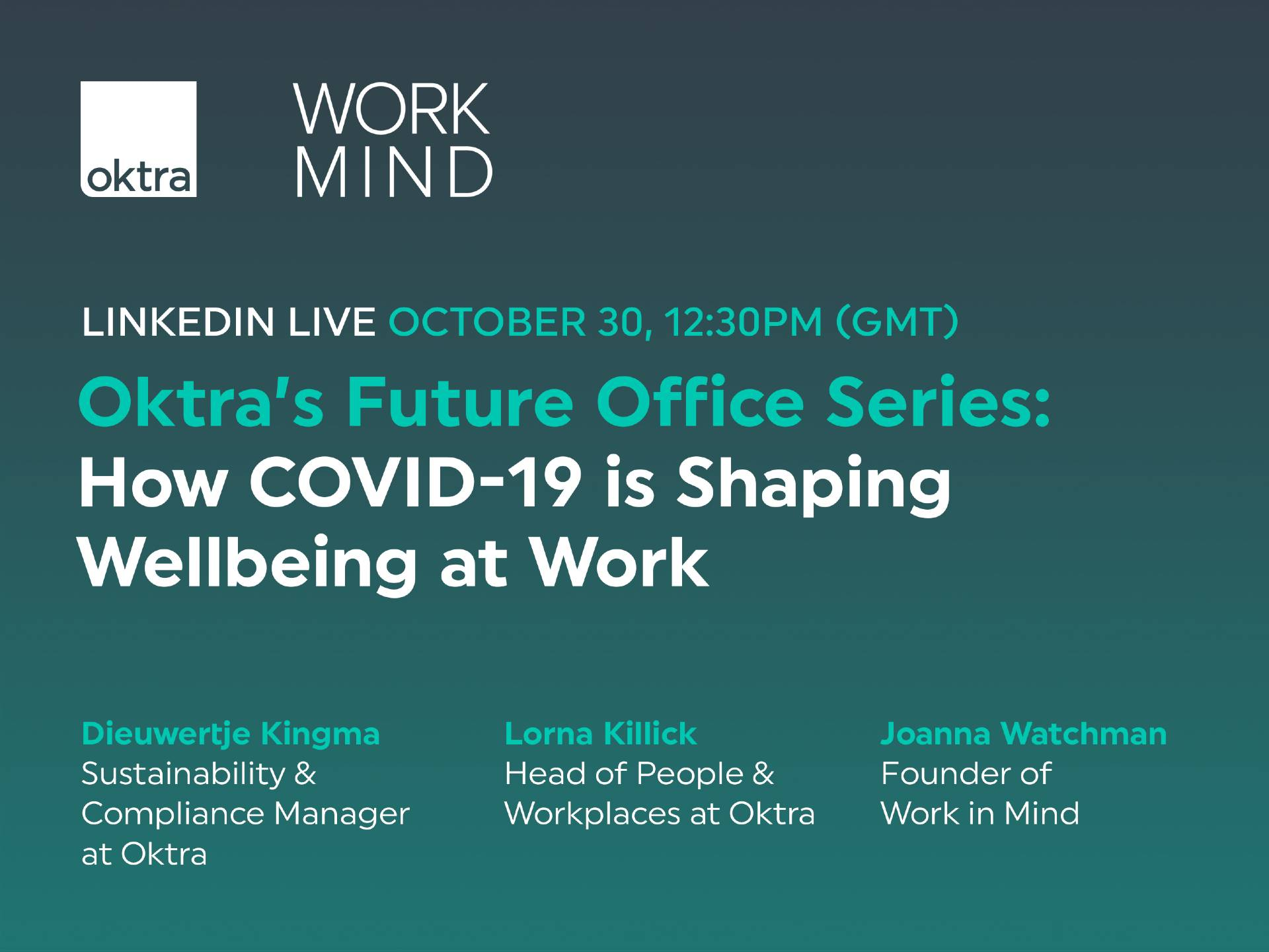 Oktra's LinkedIn Live with Work in Mind