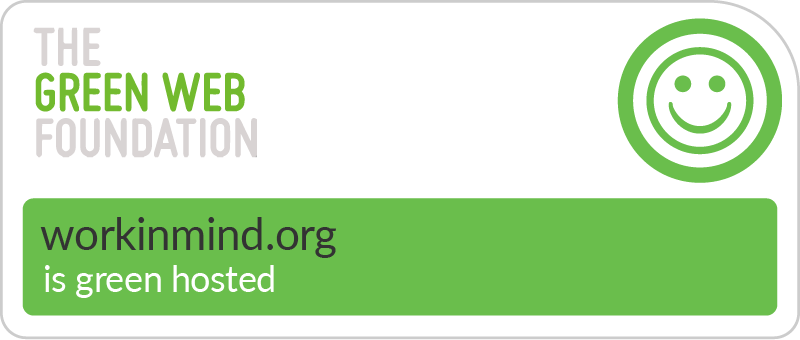 Work in Mind - Hosted Green - The Green Web Foundation badge