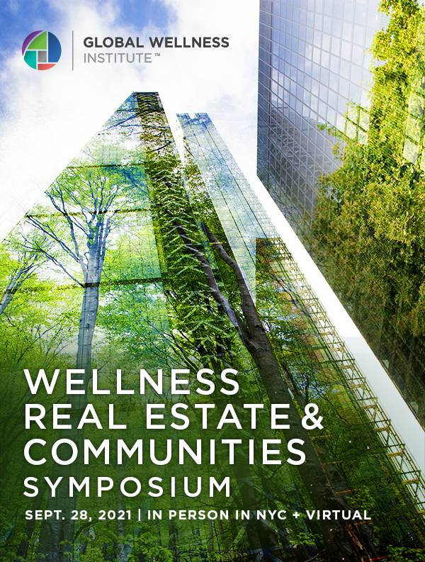 Wellness Real Estate and Communities Symposium